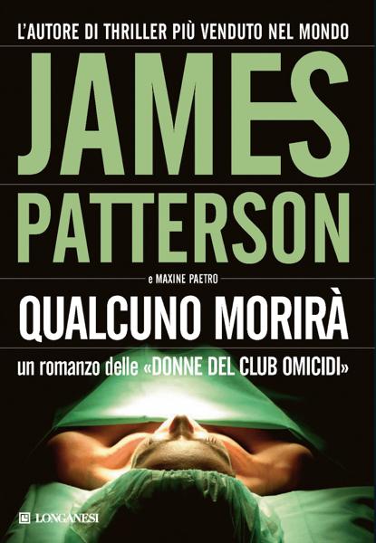 Qualcuno morirà da James Patterson & Maxine Paetro