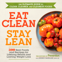 Editors of Prevention - Eat Clean, Stay Lean artwork