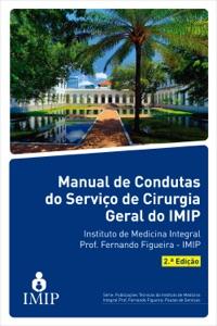 Manual de condutas do serviço de cirurgia geral do IMIP Book Cover