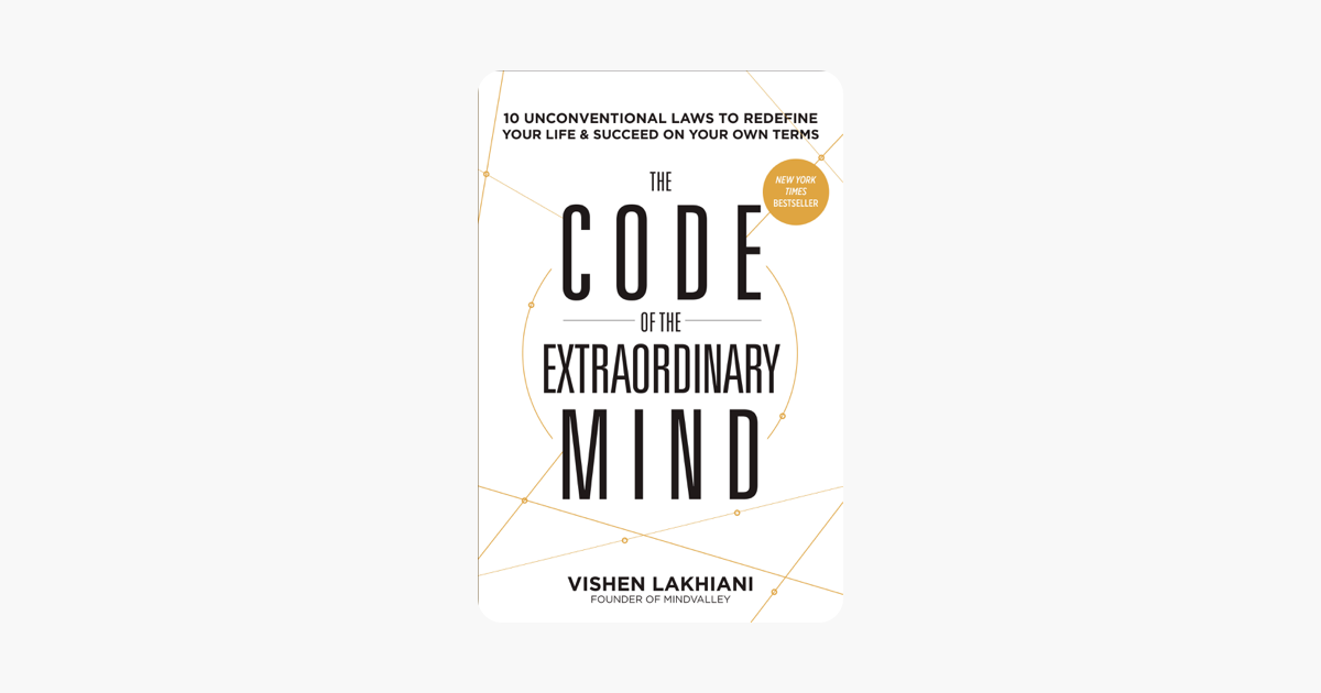 The Code of the Extraordinary Mind - Vishen Lakhiani