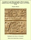 Scriptural And Hieroglyphic Observations Which Were Foretold In The Years Of 1750  1792