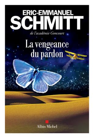 La Vengeance du pardon - Éric-Emmanuel Schmitt