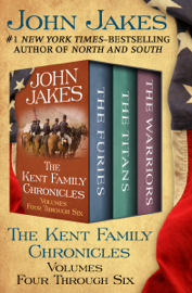 The Kent Family Chronicles Volumes Four Through Six