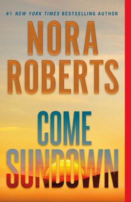 Come Sundown - Nora Roberts book