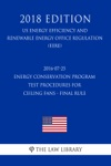 2016-07-25 Energy Conservation Program - Test Procedures For Ceiling Fans - Final Rule US Energy Efficiency And Renewable Energy Office Regulation EERE 2018 Edition