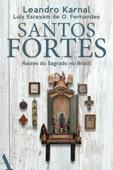 Santos fortes