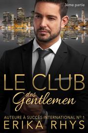 Le Club des gentlemen, 3ème partie