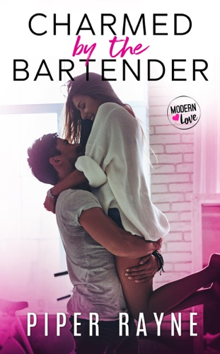 Piper Rayne - Charmed by the Bartender