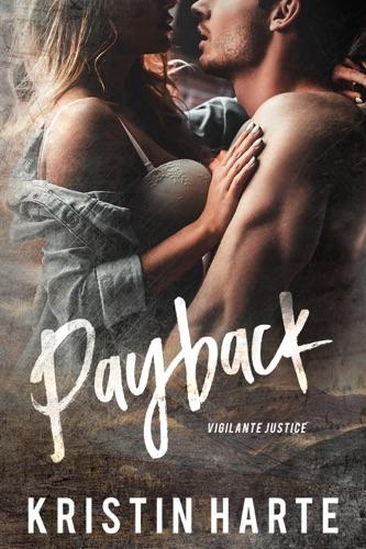 Payback - Kristin Harte - Kristin Harte