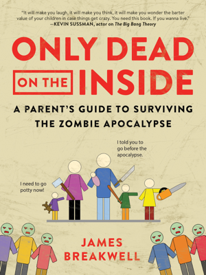 Only Dead on the Inside - James Breakwell book