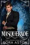 Masquerade A Pride  Prejudice Sensual Variation