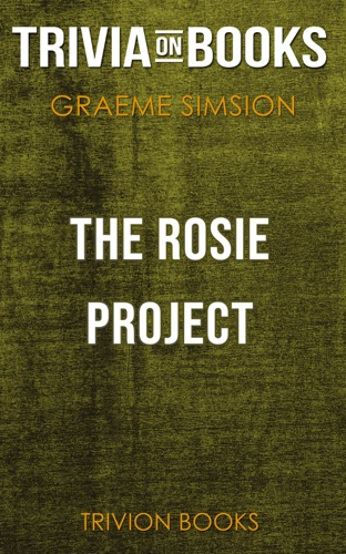Trivion Books - The Rosie Project by Graeme Simsion (Trivia-On-Books)