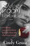 Rubber Room Romance