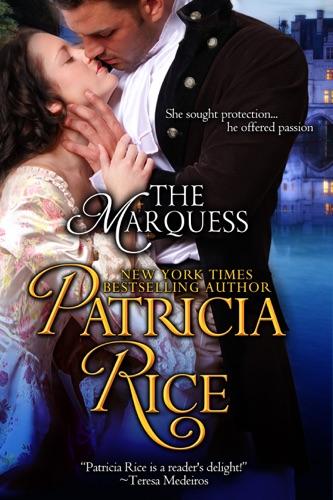 The Marquess - Patricia Rice - Patricia Rice