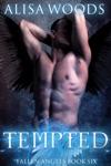 Tempted Fallen Angels 6 Tajaels Story