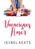 Isabel Keats - Vacaciones al amor portada