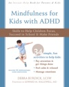 Mindfulness For Kids With ADHD