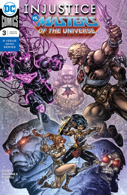 Injustice Vs. Masters of the Universe (2018-) #3 - Tim Seeley & Freddie Williams II book