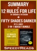 Summary of 12 Rules for Life: An Antidote to Chaos by Jordan B. Peterson + Summary of Fifty Shades Darker by EL James
