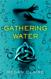 Gathering Water book summary