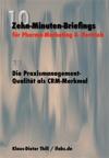 Die Praxismanagement-Qualitt Als CRM-Merkmal