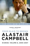 Diaries Volume 6 From Blair To Brown 2005  2007
