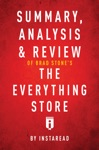 Summary Analysis  Review Of Brad Stones The Everything Store By Instaread
