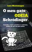 O Meu Gato Odeia Schrödinger Book Cover