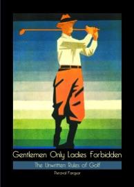 Gentlemen Only Ladies Forbidden