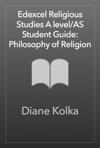 Pearson Edexcel Religious Studies A LevelAS Student Guide Philosophy Of Religion