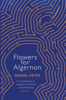 Daniel Keyes - Flowers for Algernon bild