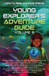 Young Explorers Adventure Guide Volume 5