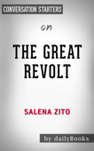 The Great Revolt: Inside the Populist Coalition Reshaping American Politics by Salena Zito: Conversation Starters