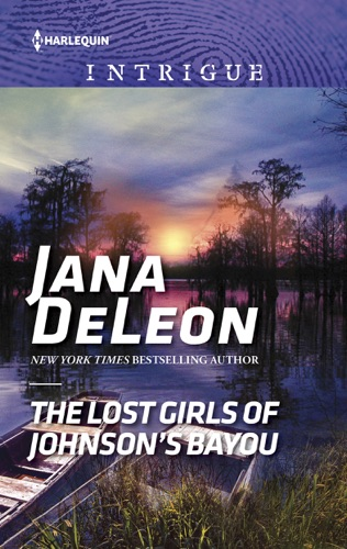 Jana DeLeon - The Lost Girls of Johnson's Bayou
