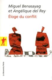 Éloge du conflit