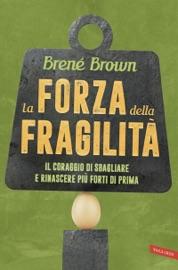 La forza della fragilità PDF Download