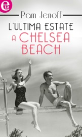 L'ultima estate a Chelsea Beach (eLit) PDF Download