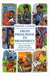 From Preschool To Prosperity