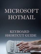 Microsoft Hotmail Keyboard Shortcut Guide
