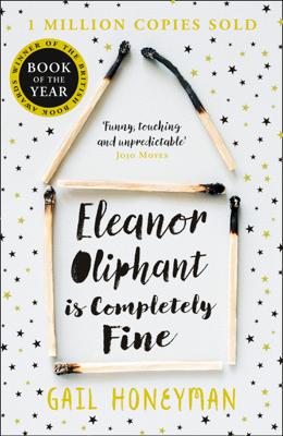 Gail Honeyman - Eleanor Oliphant is Completely Fine book