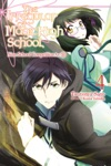 The Irregular At Magic High School Vol 4 Light Novel
