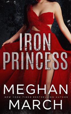 Iron Princess - Meghan March book