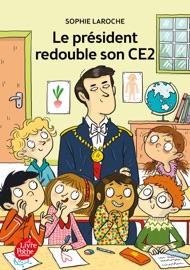 Le Pr Sident Redouble Son Ce2