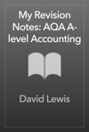 My Revision Notes AQA A-level Accounting