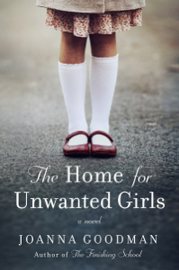 The Home for Unwanted Girls E-book