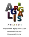 Programme Agrgation 2014 - Lettres Modernes - Concours Interne