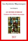N77 Le Mythe DHiram Fondateur De La Matrise