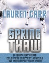 Spring Thaw A Chris Matheson Cold Case Mystery Novella And Other Mystery Short Stories