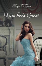 Rancher's Guest