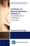 A Primer On Microeconomics Second Edition Volume II